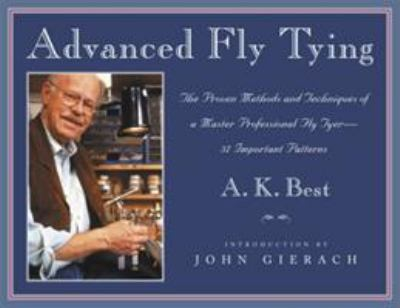 Advenced fly tying A.K. Best