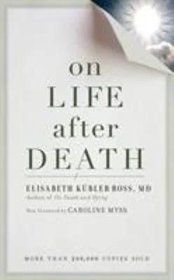 Elisabeth Kübler-Ross on afterlife
