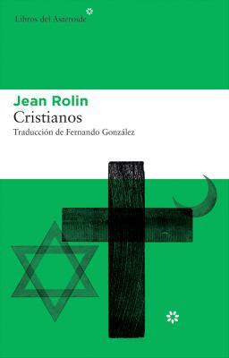 "Portada de ""Cristianos"", de Jean Rolin"