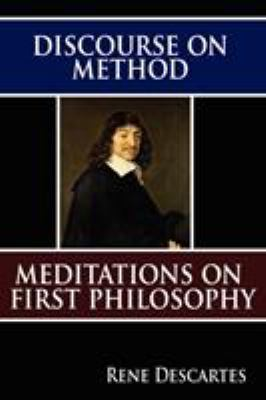 Discourse On Method And Meditations On First Philosophy By