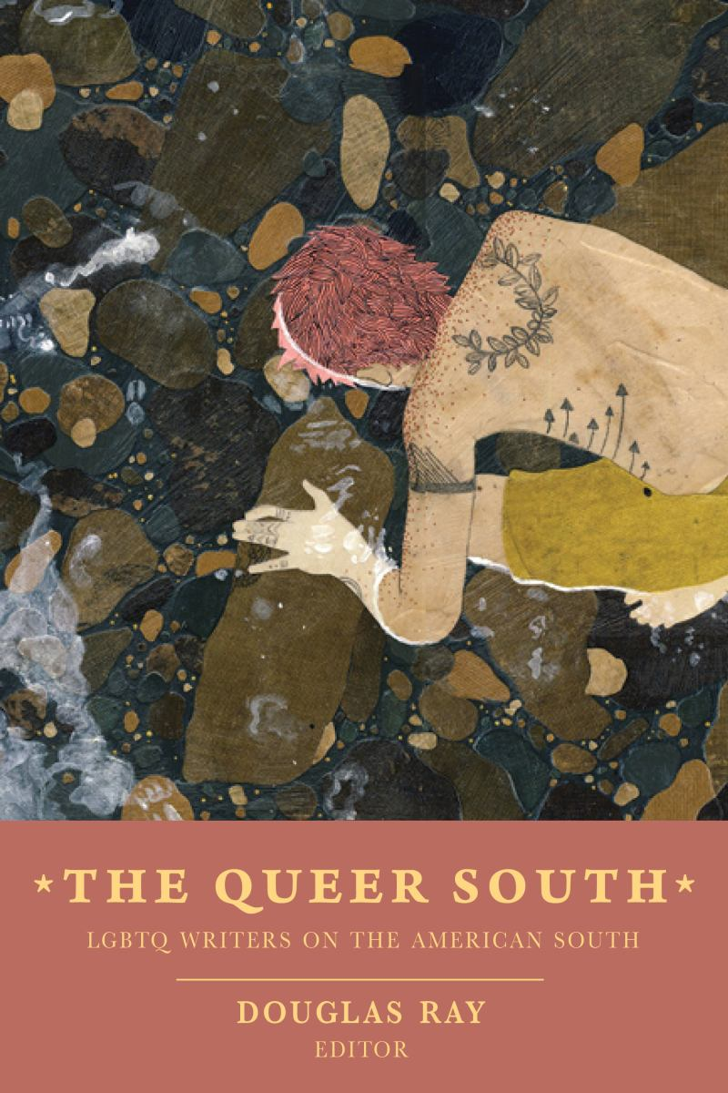 Sibling Rivalry Press  The Queer South LGBTQ Writers on