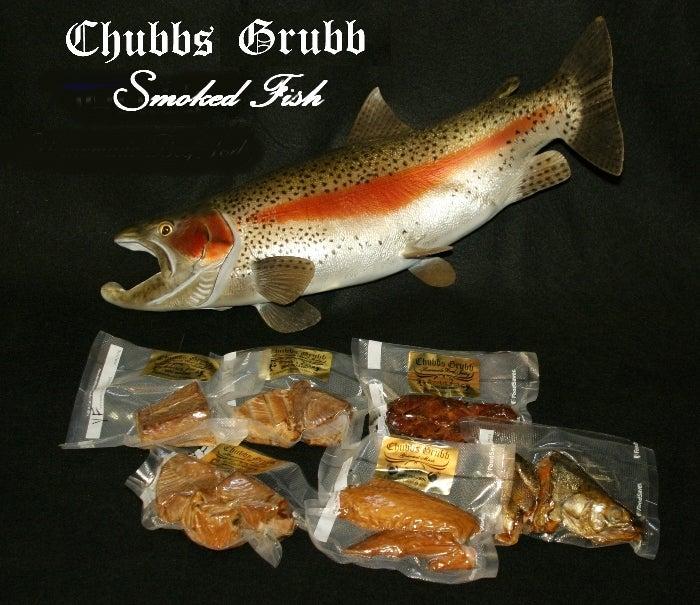 Chubbs Grubb Smoked Fish