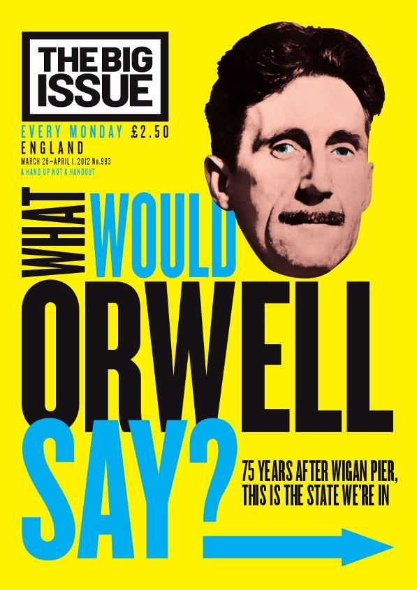 What would Orwell say  The Big Issue