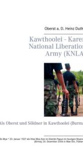 Kawthoolei - Karen National Liberation Army (KNLA)