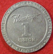 Flamingo Hilton 1 Slot Machine Token - Laughlin Nevada