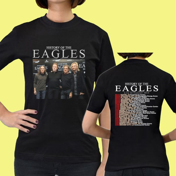 History Of Eagles Band Tour Date 2015 Gn10 Womens Tee