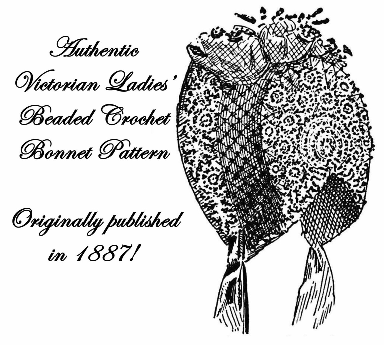 1887 Victorian Beaded Bonnet Crochet Pattern DIY