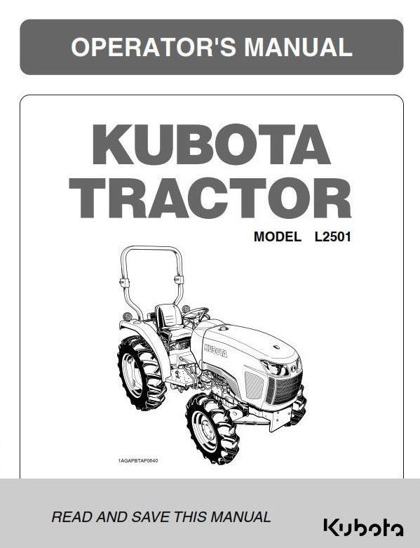 KUBOTA TRACTOR L2501 OPERATORS MANUAL REPRINTED 2014 EDITION