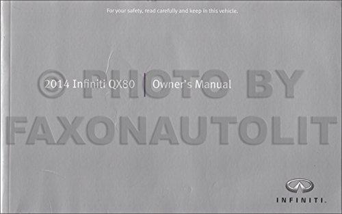 2014 Infiniti QX80 Owner's Manual Original [Paperback