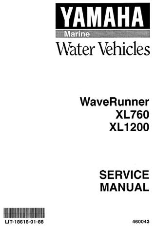 YAMAHA WAVERUNNER XL760 XL1200 OEM FACTORY SERVICE REPAIR