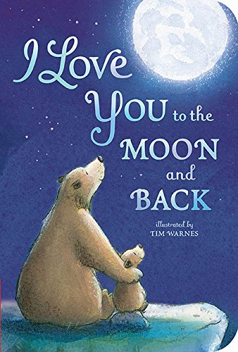 I Love You To The Moon And Back Pictures : pictures, BookOutlet.ca