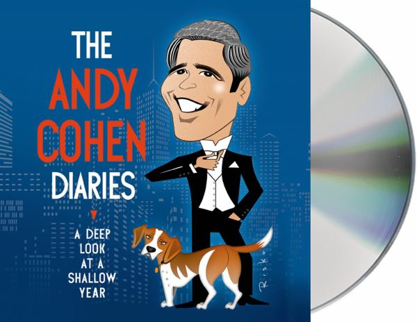 The Andy Cohen Diaries A Deep Look At A Shallow Year BookOutlet Com