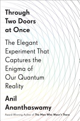 Through Two Doors at Once: The Elegant Experiment That