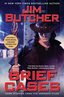 Brief Cases by Jim Butcher