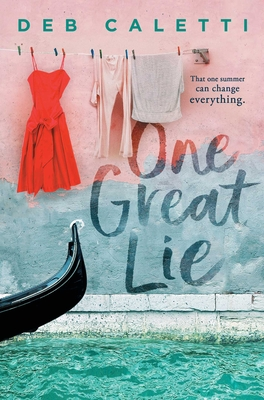 One Great Lie by Deb Caletti