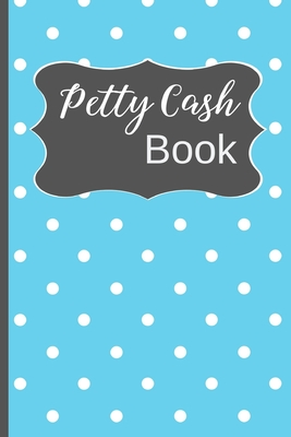 A log book is a broad term that can be used for many different types of tasks. Petty Cash Book Small Petty Cash Recording Receipt Log Book Ledger With 5 Column Payment Record 4 Year At A Glance Calendar And Alter Paperback The Last Bookstore