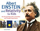 Cover for Albert Einstein and Relativity for Kids