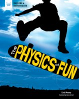 Cover for The Physics of Fun (Inquire & Investigate)