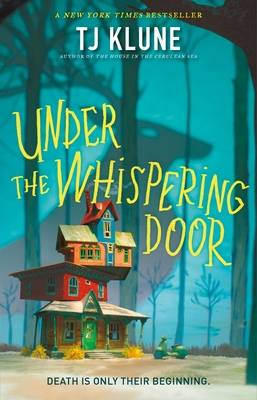 Under the Whispering Door by T. J. Klune