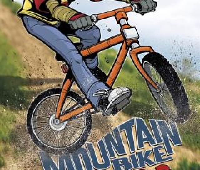Mountain Bike Hero Jake Maddox Boy Stories Cover Image