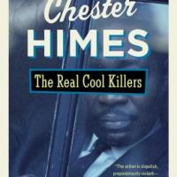 Shotgun Blast from the Past: The Real Cool Killers by Chester Himes