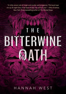 The Bitterwine Oath by Hannah West