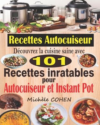 Recettes Inratables Au Robot-cuiseur ! : recettes, inratables, robot-cuiseur, Recettes, Autocuiseur:, Découvrez, Cuisine, Saine, Inratables, Robot, Cuiseur;, Faciles, Savoureuses, Votre, (Paperback), Brain, Books