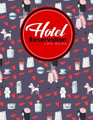 People usually make restaurant reservations for numerous purposes such as wedding, birthday party or corporate event etc. Hotel Reservation Log Book Booking System Reservation Book Template Hotel Reservation Diary Reservation Template Cute Paris Cover Paperback Eight Cousins Books Falmouth Ma