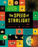 Cover for The Speed of Starlight: An Exploration of Physics, Sound, Light, and Space