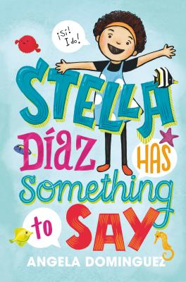 Stella Diaz Has Something to Say Hardcover  Tattered