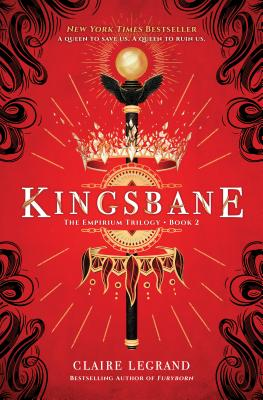 Kingsbane by Claire Legrand