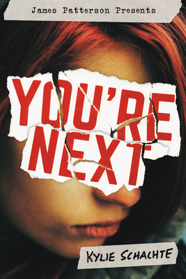 You're Next by Kylie Schachte