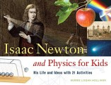 Cover for Isaac Newton and Physics for Kids