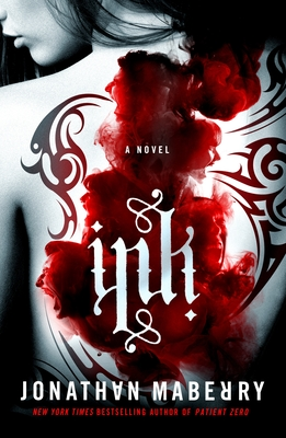 Ink by Jonathan Maberry