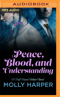Peace, Blood, and Understanding
