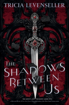The Shadows Between Us by Tricia Levenseller
