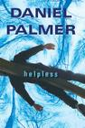 helpless by daniel palmer book review