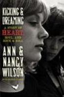 KICKING AND DREAMING by Ann and Nancy Wilson