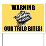 Trilo bites warning sign