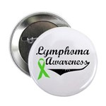 "Lymphoma Awareness 2.25"" Button"