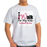 I Walk For My Wife Light T-Shirt