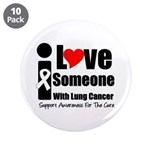"I Love Someone (Lung Cancer) 3.5"" Button (10 pack)"