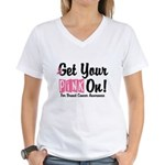 Get Your Pink On Women's V-Neck T-Shirt