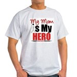Lung Cancer Hero (Mom) Light T-Shirt