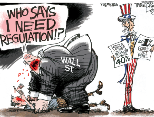 """Cartoon of a man eating another man. The cannibal is labeled """"Wall St.,"""" and he's saying, """"Who says I need regulation?"""""""