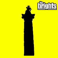 The Brights : London Belongs To Me