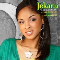 Jekarra Gaines   Never Enough