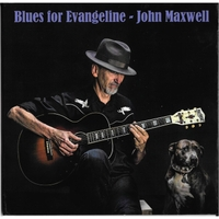 John Maxwell | Blues for Evangeline