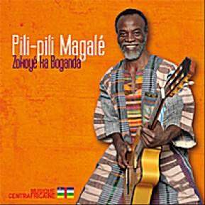 Pili-Pili Magalé   Zokoyé ka Boganda