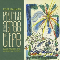 "Roya Bauman CD ""Fruits of the Tree of Life"""